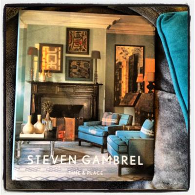 STEVEN GAMBREL DESIGN BOOK RIZZOLI 2012