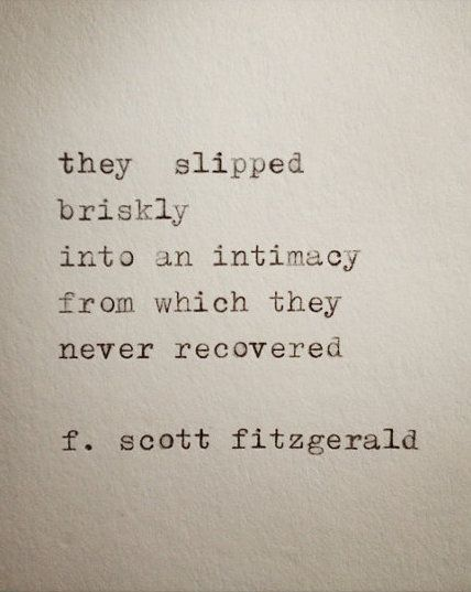 Quote About Intimacy By F. Scott Fitzgerald