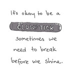 Saturday Say It: Glowstick Analogy