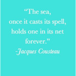 Saturday Say It:  Jacques Cousteau on the Sea
