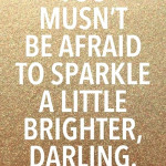 Saturday Say It: Sparkle This Weekend